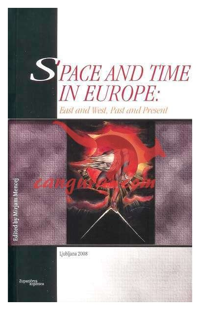 Space and time in Europe - East and West, past and present
