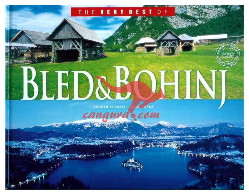 The very best of Bled & Bohinj
