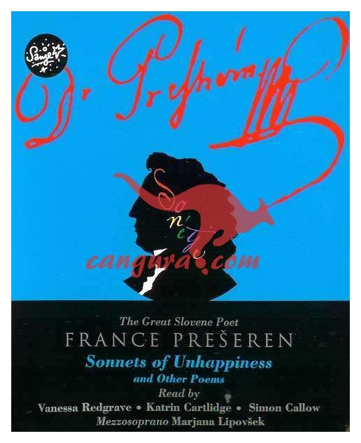 Sonnets of Unhappiness and Other Poems - F. Prešeren